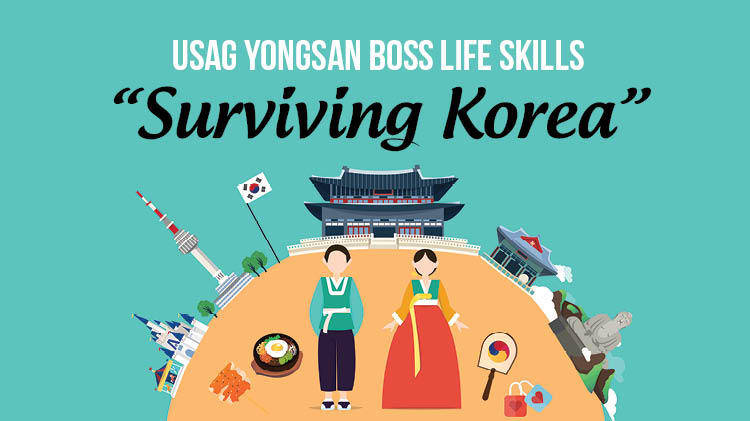 "BOSS Life Skills ""Surviving Korea"""