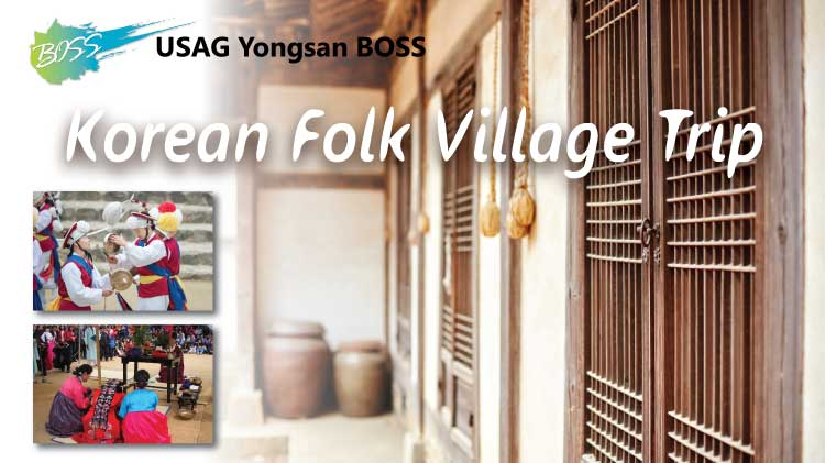 Korean Folk Village Trip