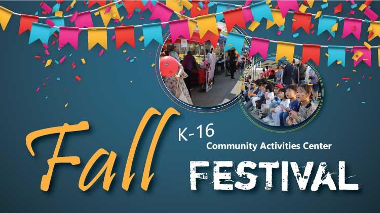 K-16 Fall Festival