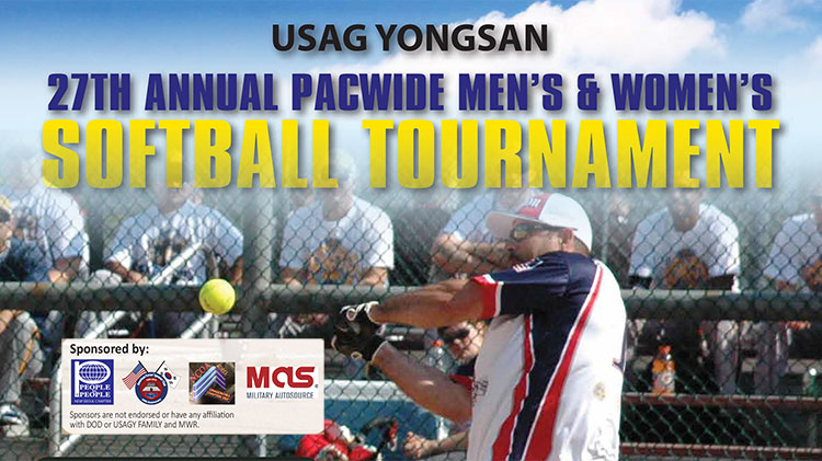 USAG Yongsan 27th Annual PACWIDE Men's & Women's Softball Tournament