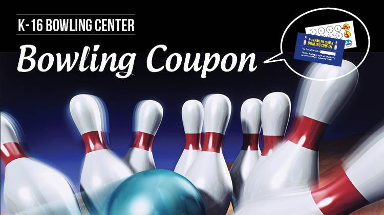 K-16 Bowling Coupon
